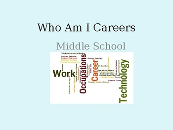Who Am I Careers Middle School