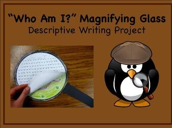 Who Am I? Descriptive Nonfiction Writing Project