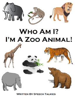 Who Am I? I'm A Zoo Animal Interactive Book