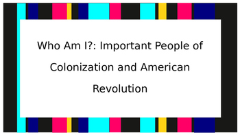 Who Am I?: Important People of Colonization and American R