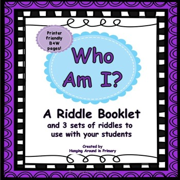 Who Am I? Riddle Booklet to use during your literacy block