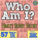 Women's History Month: Who Am I Flash Cards for Women's History!