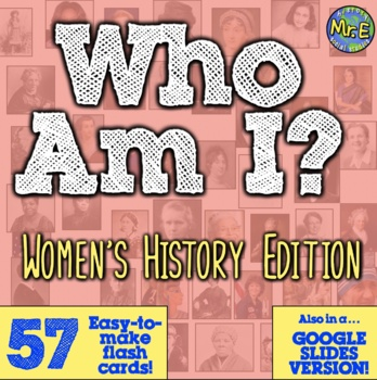 Who Am I: The Women Edition!  Classroom Trivia Cards for W