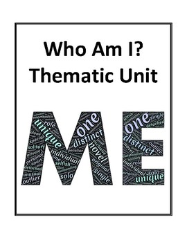 Who Am I? Thematic Unit - Activities