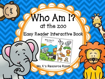 Who Am I [at the zoo] Easy Reader Interactive Book