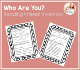 Who Are You?  Reading Behavior/Interest Survey