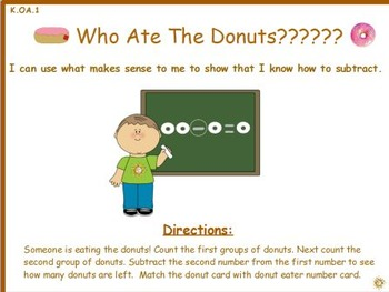 Who Ate the Donuts????: I Can Subtract Math Center (K.OA.1)
