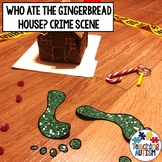Who Ate the Gingerbread Man's House? Gingerbread Crime Scene
