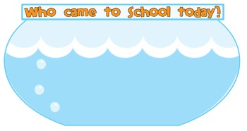 Who Came to School? - Fish themed attendance for children to use
