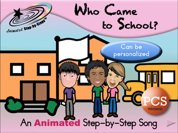 Who Came to School Today? - Animated Step-by-Step Song - PCS