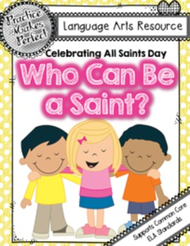 All Saints Day:  Who Can Be a Saint?