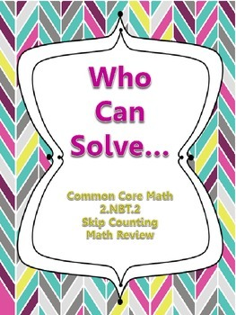 Who Can Solve Skip Counting Partner Activity 2.NBT.2