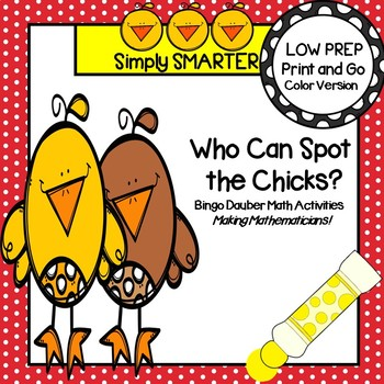 Who Can Spot the Chicks?:  NO PREP Farm Themed Bingo Dauber Math Activities