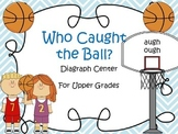 Who Caught the Ball - Upper Grades Word Work Center ough and augh