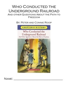 Who Conducted the Underground Railroad