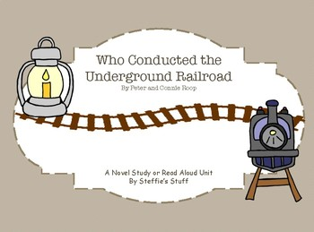 Who Conducted the Underground Railroad Novel Study Black History Month