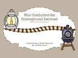 Who Conducted the Underground Railroad Novel Study Black H