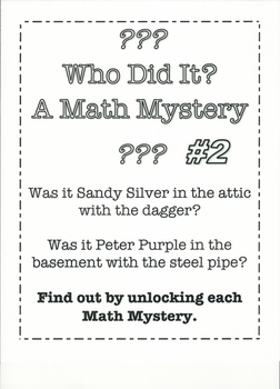 Who Did It? A Math Mystery #2