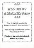 Who Did It? A Math Mystery