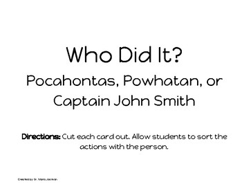 Who Did It? Pocahontas, Powhatan, or John Smith