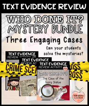 Who Done It? Text Evidence Review Activities BUNDLE