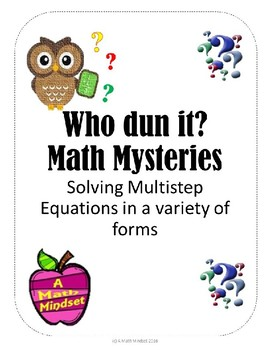 Who Dun It? Math Mysteries-Solving Multi-step Equations