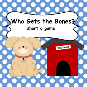 Who Gets the Bones - short o game
