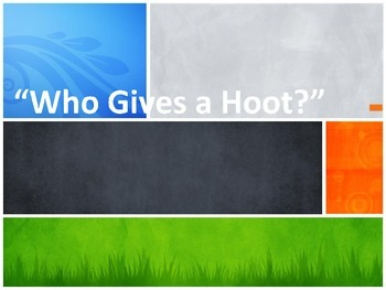 Who Gives a Hoot? A PBL themed unit