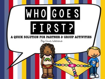 Who Goes First? {FREEBIE for Classroom Management}