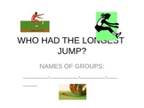 Who Had the Longest Jump?  Math / Athletics integrated