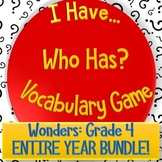 I Have Who Has - Vocabulary Game: Wonders Grade 4 ENTIRE Y