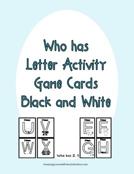 Who Has Letter Activity Card Game Black and White