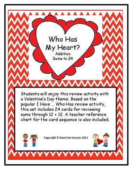Valentine's Day Fun: Who Has My Heart? (Addition Facts Sums to 24)