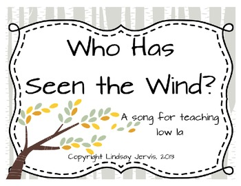 Who Has Seen the Wind: Slides for teaching low la