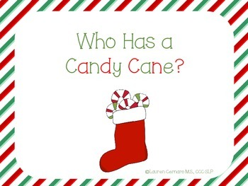 Who Has a Candy Cane?