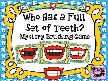 Who Has a Full Set of Teeth?  Mystery Brushing Game