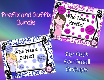 Who Has a Prefix?/ Who Has a Suffix? Bundle