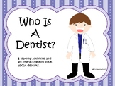 Who Is A Dentist?