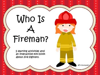 Who Is A Fireman?