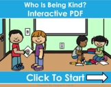 Who Is Being Kind? Kindness Interactive PDFs for Distance