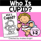 Who Is Cupid?  {A Little Book About the Legend}
