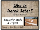 Who Is Derek Jeter? (Biography Study & Project)