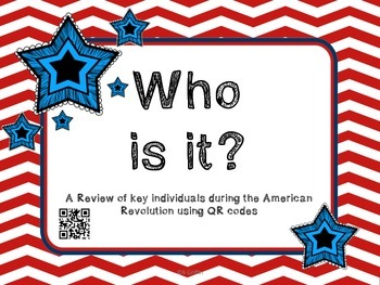 Who Is It? Key Individuals in the American Revolution QR Codes