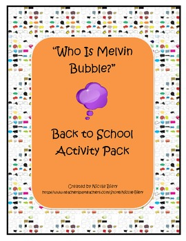 """""""Who Is Melvin Bubble?"""": Back to School Activity Pack"""