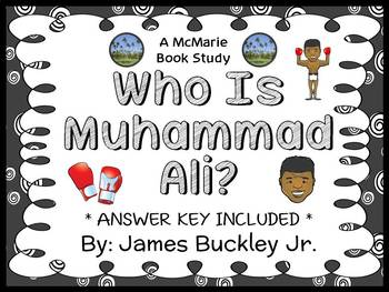Who Is Muhammad Ali? (James Buckley Jr.) Book Study / Comprehension  (28 pages)
