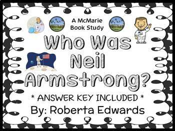 Who Is Neil Armstrong? (Roberta Edwards) Book Study / Comp