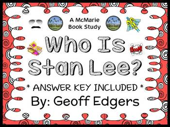 Who Is Stan Lee? (Geoff Edgers) Book Study / Reading Comprehension (25 pages)