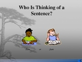 Who Is Thinking of a Sentence? Powerpoint Activity