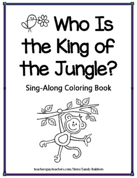 Who Is the King of the Jungle Read and Sing-Along Coloring Books