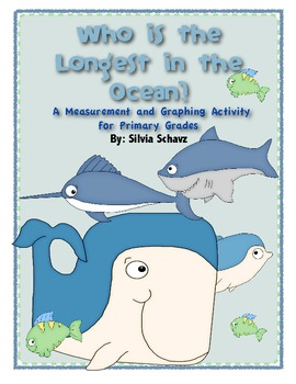 Who Is the Longest in the Ocean? A Measuring Unit for Primary Grades